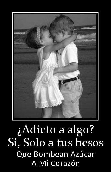 adicto a tus besos