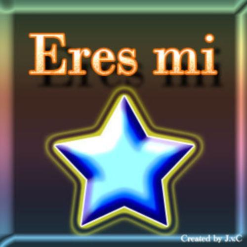 211708363 Eres mi estrella