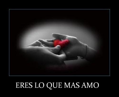 eres el amor de mi vida e1353260411327 Eres lo que más amo
