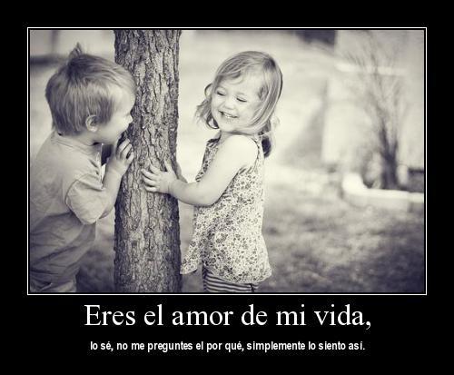 eres el amor de mi vida-