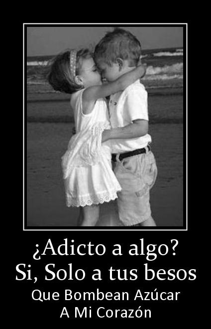 adicto a tus besos