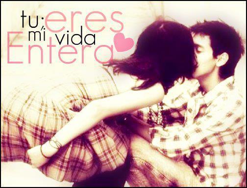 mi vida eres tu