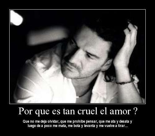 Ricardo Arjona - Porque es tan cruel el amor
