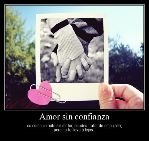 Sin confianza no hay amor