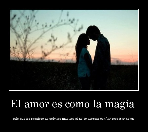 amor es una magia