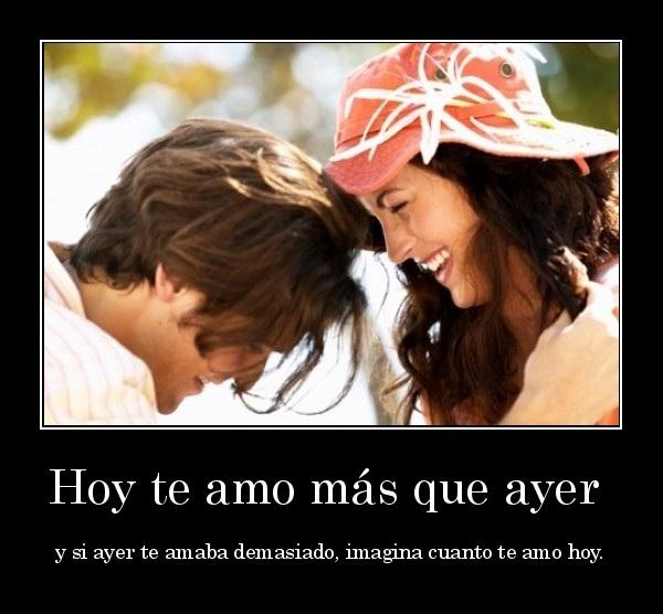 Te amo mas que ayer