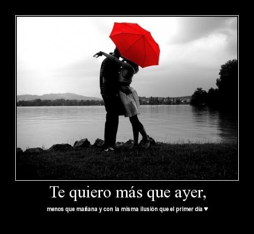 te quiero mas que ayer