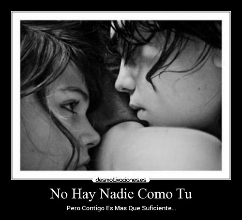 no hay nadie como tu